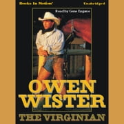 The Virginian audiobook by Owen Wister