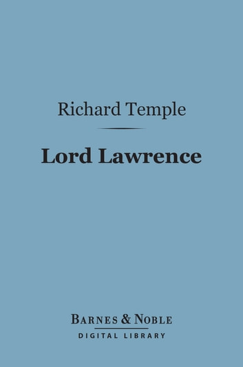 Lord Lawrence (Barnes & Noble Digital Library) ebook by Richard Temple