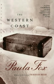 The Western Coast: A Novel ebook by Paula Fox,Frederick Busch