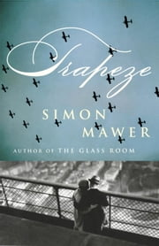 Trapeze ebook by Simon Mawer