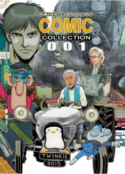 Twinkie Artcat Comic Collection 001 ebook by Twinkie Artcat