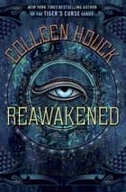 Reawakened ebook by Colleen Houck