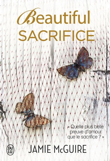 Beautiful Sacrifice eBook by Jamie McGuire