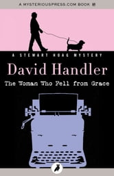 The Woman Who Fell from Grace ebook by David Handler