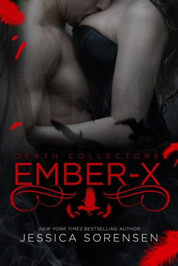 Ember (X) (Death Collectors X, #1) ebook by Jessica Sorensen