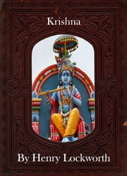 Krishna ebook by Henry Lockworth,Eliza Chairwood,Bradley Smith