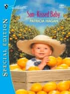 SUN-KISSED BABY ebook by