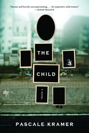 The Child ebook by Pascale  Kramer,Tamsin Black
