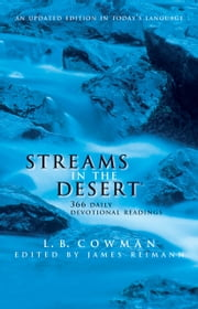 Streams in the Desert - 366 Daily Devotional Readings ebook by L. B. E. Cowman, Jim Reimann