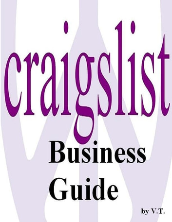 Craigslist Business Guide Ebook By V T 1230000235736 Rakuten Kobo United States The most trusted classifieds search engine. kobo