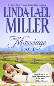 The Marriage Pact ebook by Linda Lael Miller
