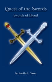 Quest of the Swords:Swords of Blood ebook by Jennifer Stone