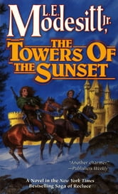 The Towers of the Sunset ebook by L. E. Modesitt Jr.