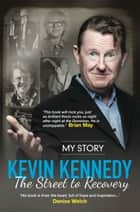 The Street to Recovery ebook by Kevin Kennedy