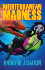 Mediterranean Madness ebook by Andrew J. Rafkin