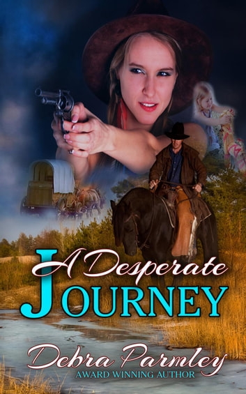 A Desperate Journey ebook by Debra Parmley
