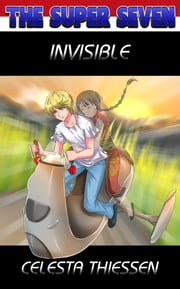 Invisible ebook by Celesta Thiessen