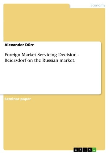 Foreign market servicing decision beiersdorf on the russian market foreign market servicing decision beiersdorf on the russian market beiersdorf on the russian fandeluxe Images