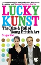 Lucky Kunst ebook by Gregor Muir