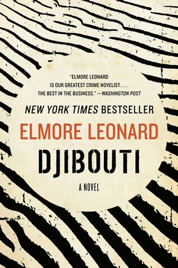 Djibouti - A Novel ebook by Elmore Leonard