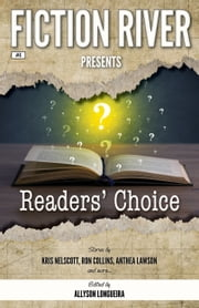 Fiction River Presents - Readers' Choice ebook by Kris Nelscott, Debbie Mumford, Lee Allred,...