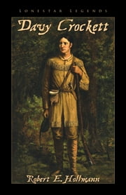 Davy Crockett ebook by Robert Hollmann