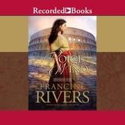 A Voice in the Wind audiobook by Francine Rivers