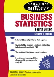 Schaum's Outline of Business Statistics ebook by Leonard Kazmier