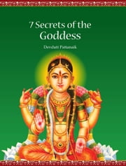 7 Secrets of the Goddess ebook by DEVDUTT PATTANAIK