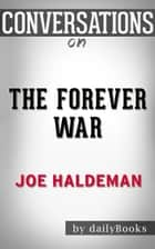 Conversations on The Forever War by Joe Haldeman ebook by dailyBooks