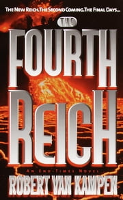The Fourth Reich ebook by Robert Van Kampen