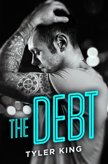 The Debt ebook by Tyler King