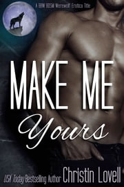 Make Me Yours ebook by Christin Lovell