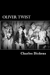 Oliver Twist - Or The Parish Boy?s Progress ebook by Charles Dickens
