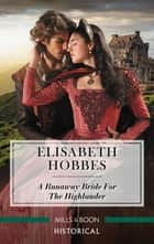 A Runaway Bride for the Highlander ebook by Elisabeth Hobbes
