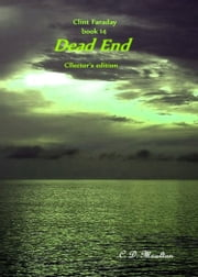Clint Faraday Book 14: Dead End Collector's Edition ebook by CD Moulton