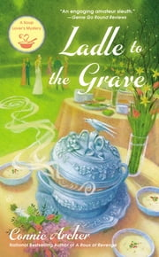 Ladle to the Grave ebook by Connie Archer
