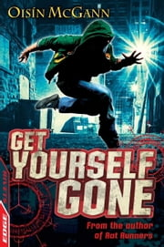 EDGE - A Rivets Short Story: Get Yourself Gone ebook by Oisin Mcgann