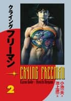 Crying Freeman vol. 2 ebook by Kazuo Koike