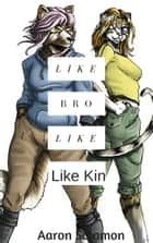 Like Brother Like Kin ebook by Aaron Solomon
