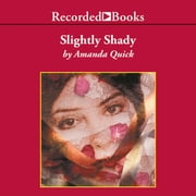Slightly Shady livre audio by Amanda Quick