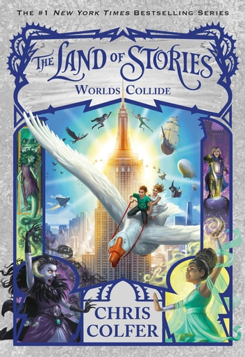 The Land of Stories: Worlds Collide 電子書 by Chris Colfer