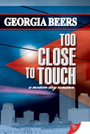 Too Close To Touch ebook by Georgia Beers