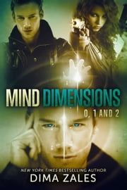 Mind Dimensions Books 0, 1, & 2 ebook by Dima Zales, Anna Zaires