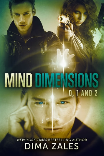 Mind Dimensions Books 0, 1, & 2 ebook by Dima Zales,Anna Zaires
