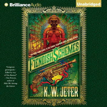 Fiendish Schemes audiobook by K. W. Jeter