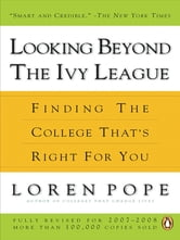 Looking Beyond the Ivy League - Finding the College That's Right for You ebook by Loren Pope