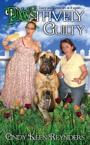 Paws-Itively Guilty ebook by Keen, Cindy
