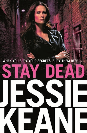 Stay Dead: Annie Carter Book 6 ebook by Jessie Keane