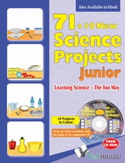 71+10 New Science Project Junior (with CD): learning science - the fun way ebook by EDITORIAL BOARD
